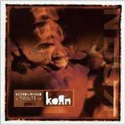 Kloned and Remixed: A Tribute To Korn