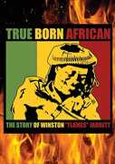 True Born African: The Story Of Winston Flames Jarrett