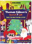 Thomas Edison's Secret Lab: Twas The Night Before Liftoff