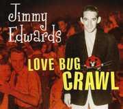 Love Bug Crawl , Jimmy Edwards