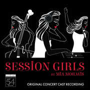 Session Girls (Original Concert Cast Recording): Live at Feinstein's/ 54 Below