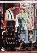 Who Am I This Time , Susan Sarandon