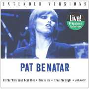 Benatar, Pat : Extended Versions