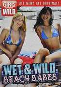 Girls Gone Wild: Wet & Wild Beach Babes