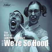 We're So Hood 8