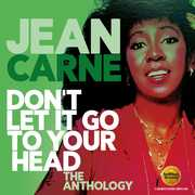 Don't Let It Go To Your Head: The Anthology [Import] , Jean Carne