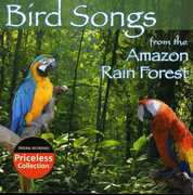 Bird Songs Of The Amazon Rain Forest