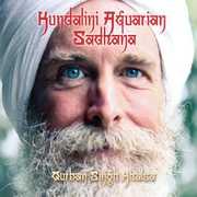 Kundalini Aquarian Sadhana