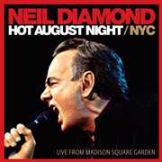 Hot August Night NYC from Madison Square Gardens [Import] , Neil Diamond