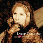 Higher Ground , Barbra Streisand