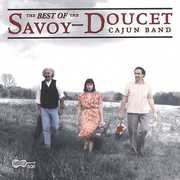 Best Of The Savoy-Doucet Cajun Band