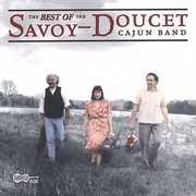 Best Of The Savoy-Doucet Cajun Band