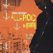 Allergic to Gravity