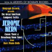 Biograph Presents Jerome Kern from Rare /  Various
