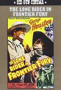 The Lone Rider in Frontier Fury , George Houston