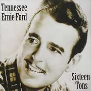 Sixteen Tons , Tennessee Ernie Ford