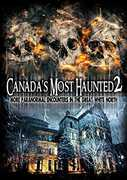 Canada's Most Haunted 2: More Paranormal