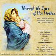 Through the Eyes of His Mother /  Divine Mercy Chap