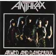 Armed & Dangerous , Anthrax