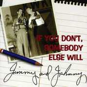 If You Don't Somebody Else Will