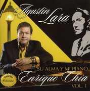 Agustin Lara Su Alma Y Mi Piano, Vol. 1