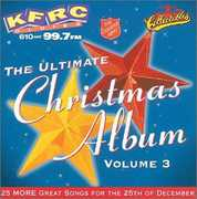 Ultimate Christmas Album Vol.4: KFRC 99.7 FM San Francisco