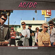 Dirty Deeds Done Dirt Cheap , AC/DC