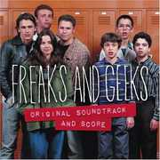Freak and Geeks (Original Soundtrack and Score)