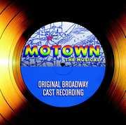 Motown: The Musical Cast Recording (Original Soundtrack)
