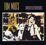 Swordfishtrombones , Tom Waits