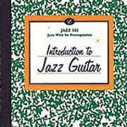 Jazz 101: Introduction To Jazz Guitar