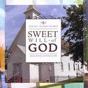 Sweet Will of God