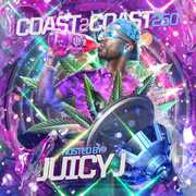 Coast 2 Coast 250 [Explicit Content] , Juicy J