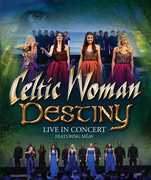 Destiny , Celtic Woman