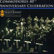 Commodores 40th Anniversary Celebration