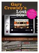 Gary Crowley's Lost 80s [Import] , Various Artists