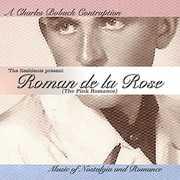 Charles Bobuck Contraption : Roman de la Rose