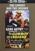 The Cowboy and the Indians , Gene Autry