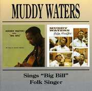 Muddy Waters Sings Big Bill /  Folk Singer [Import]
