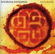 Saturated , Breaking Benjamin