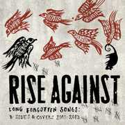 Long Forgotten Songs: B-Sides & Covers 2000-2013 [Explicit Content] , Rise Against