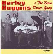 Harley Huggins and The Barn Dance Gang