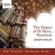 Organ of St Bavo , Joseph Nolan