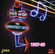 Doo Wop Greatest Hits: 1957-60 [Import]