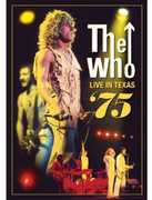 Live in Texas 75 , The Who