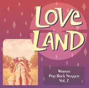 Warner Nuggets: Love Land - Warner Pop Rock Nuggets Vol. 7 [Import] , Various Artists