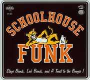 Schoolhouse Funk /  Various
