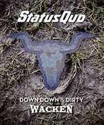 Down Down & Dirty At Wacken , Status Quo