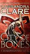 City of Bones: A Shadowhunters Novel (The Mortal Instruments)