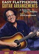 Easy Flatpicking Guitar Arrangements , Steve Kaufman